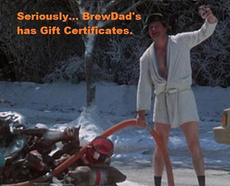 BrewDad's has Gift Certificates