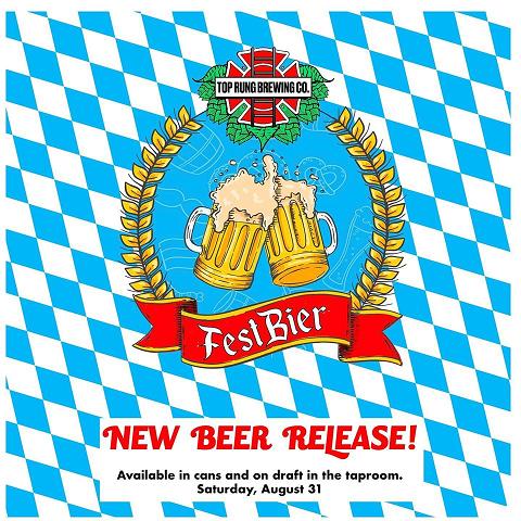Top Rung Brewing New FestBeir (Aug 31)