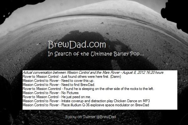 BrewDad was on Mars?