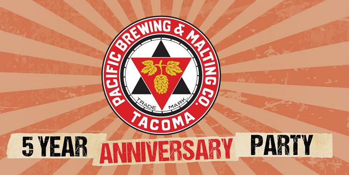 Pacific Brewing & Malting 5 Year Anniversary Sept 14